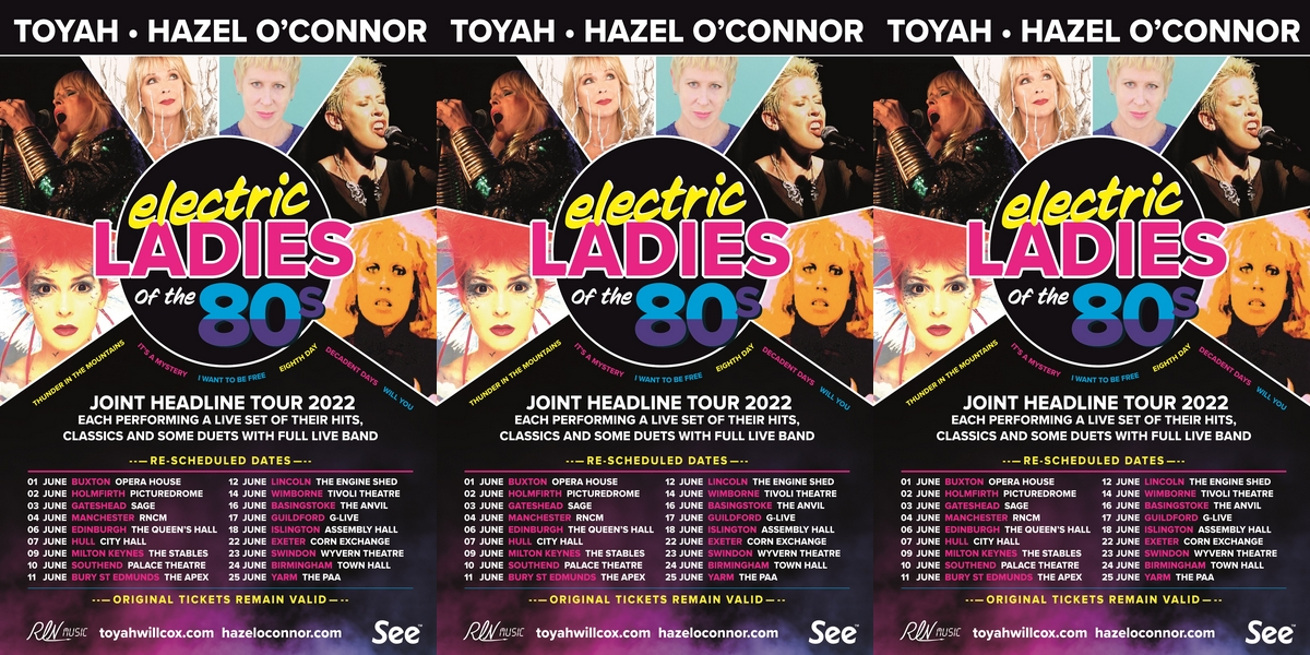 Electric Ladies - Hazel O'Connor and Toyah Willcox