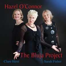 Hazel O'Connor And The Bluja Project